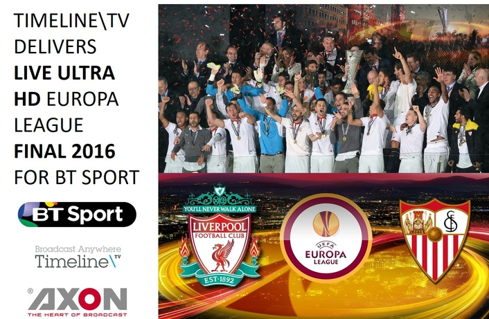 Timeline TV delivers live Ultra HD Europa  League Final 2016 for BT Sport