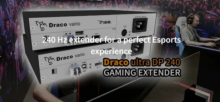 240 Hz extender for a perfect Esports experience