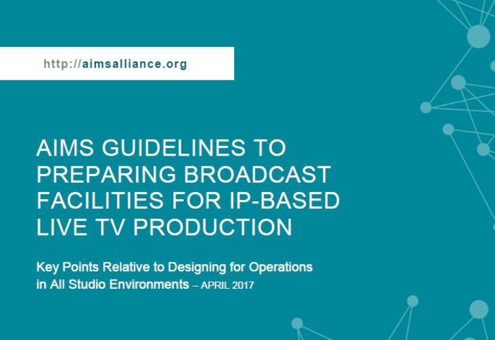 AIMS Issues Guidelines on How to Transition Broadcast Facilities to IP