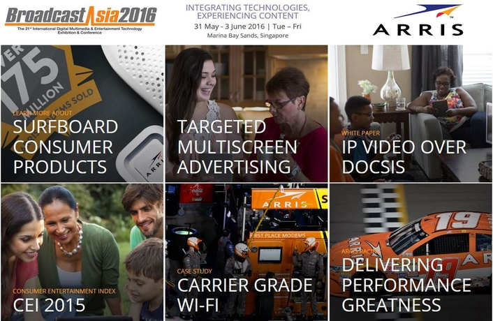 ARRIS highlights the connected path to the future at BroadcastAsia2016