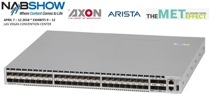Axon and Arista to demonstrate live sports IP infrastructure at NAB2018