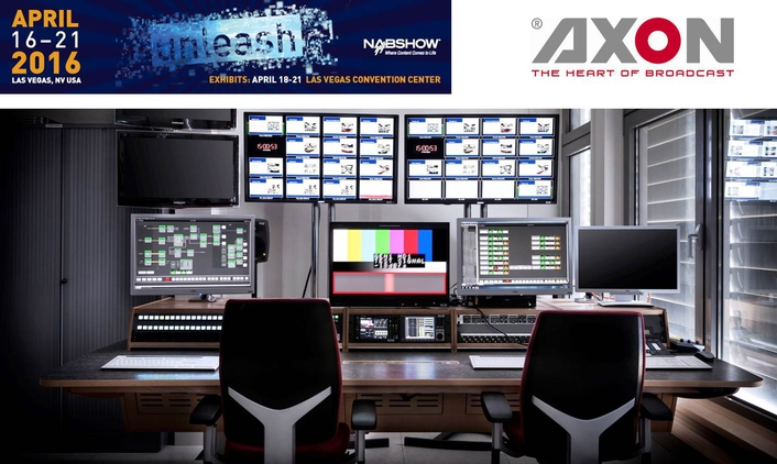 Axon showcases new enhancements to Cerebrum control & monitoring, IP & 4K solutions at NAB 2016