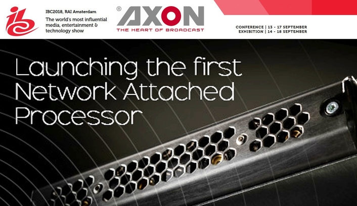 Axon unveils Neuron: the world's first Network Attached Processor (NAP) for Broadcast IP environments