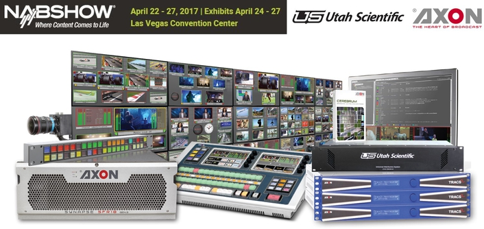 Utah Scientific Demonstrates The Power of Axon Digital 4K and IP Solutions At NAB2017
