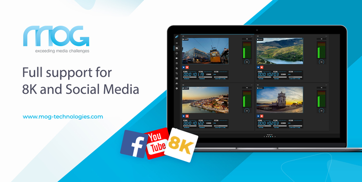 MOG announces full support for 8K and Social Media