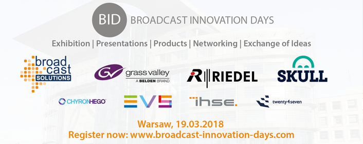Broadcast Innovation Day Warsaw, March 19 – New One-Day Broadcast Industry Event by Broadcast Solutions
