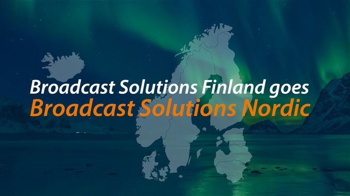 CName Change - Broadcast Solutions Finland Oy Changes Name to Broadcast Solutions Nordic Oy
