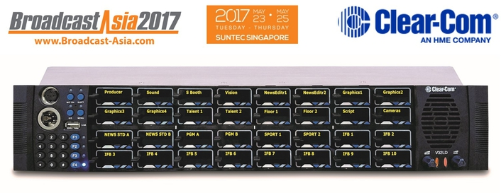 CLEAR-COM PRESENTS LATEST COMMUNICATION SOLUTIONS AT BROADCAST ASIA 2017