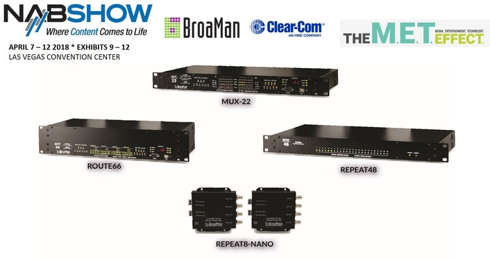 CLEAR-COM FOR BROAMAN VIDEO, AUDIO AND INTERCOM TRANSPORT AND ROUTING SOLUTIONS