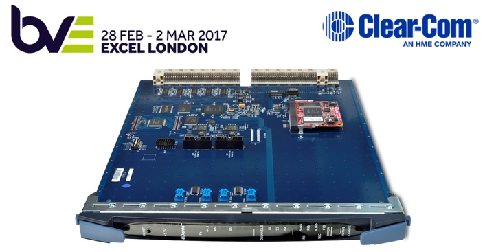 CLEAR-COM PRESENTS UK DEBUT OF E-DANTE INTERCOM CARD  AT BVE 2017
