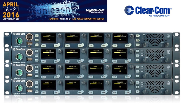 CLEAR-COM's HELIXNET 3.0 MAKES U.S. DEBUT AT NAB 2016