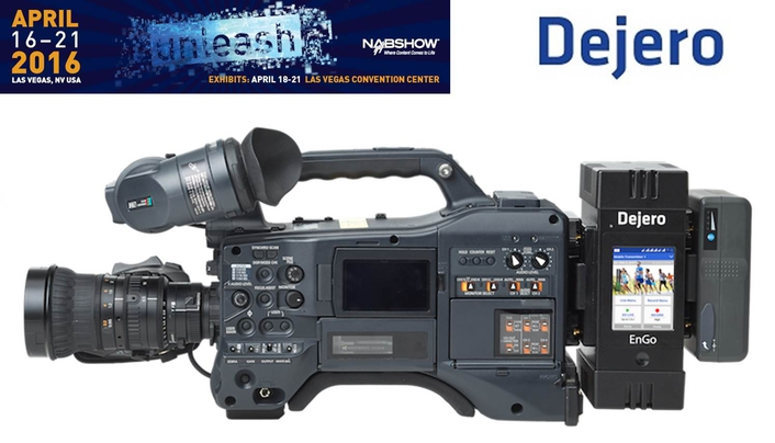 Dejero to Showcase Cloud-managed IP Connectivity and Workflow Interoperability at 2016 NAB Show