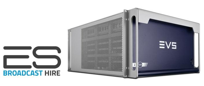 ES Broadcast Hire adds EVS XT-VIA UHD HDR production server to fleet