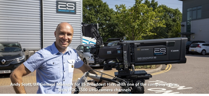 Sony HDC-3500 becomes latest addition to ES Broadcast Hire's UHD fleet