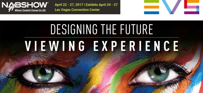 EVS paving the way for future live viewing experiences at 2017 NAB show