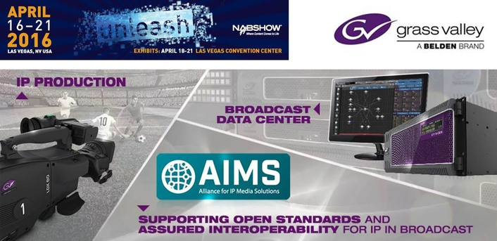 Grass Valley at NAB 2016: Complete IP Integration with Glass-to-Glass Solutions