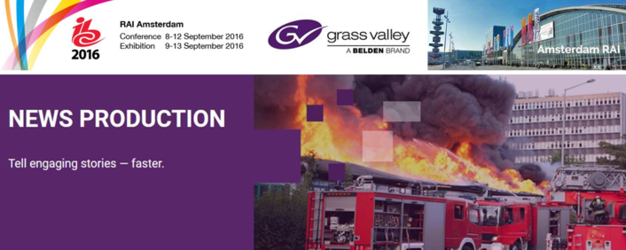 Grass Valley Makes it Easy for News Professionals to Deliver More Compelling, Timely Content with Enhanced Solutions at IBC