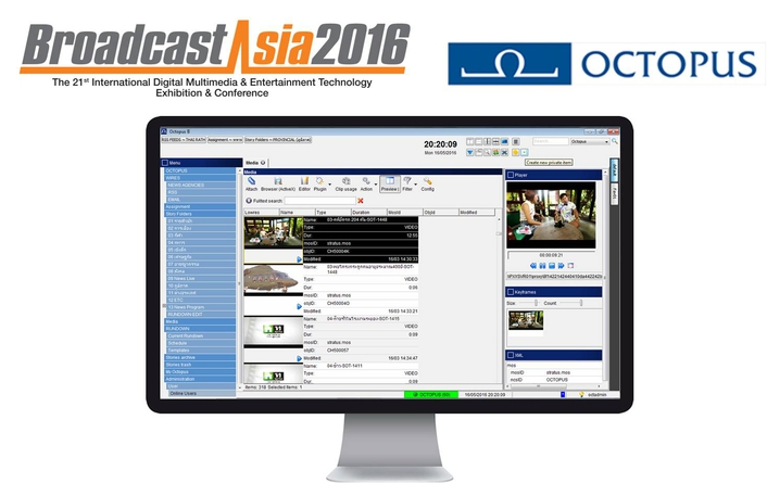 OCTOPUS Newsroom Introducing Version 8 Software and Octopus App to APAC media professionals at BroadcastAsia 2016
