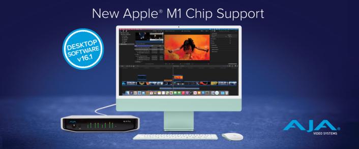 AJA Desktop Software and SDK v16.1 Debut with Native Apple® M1 Support