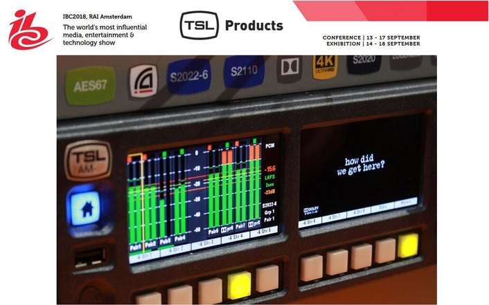 IBC 2018: TSL Products Brings Support for Uncompressed IP Monitoring to Amsterdam