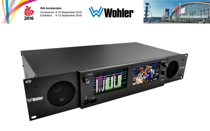 WOHLER DEMONSTRATES NEW iAM-VIDEO  MONITORING AND METERING SOLUTION AT IBC 2016