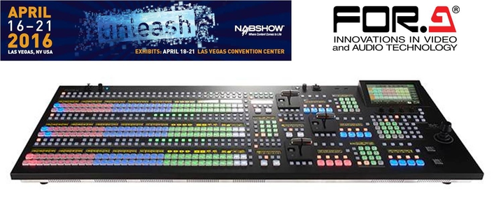 FOR-A TO DEBUT NEW VIDEO SWITCHER ADVANCES AT NAB 2016