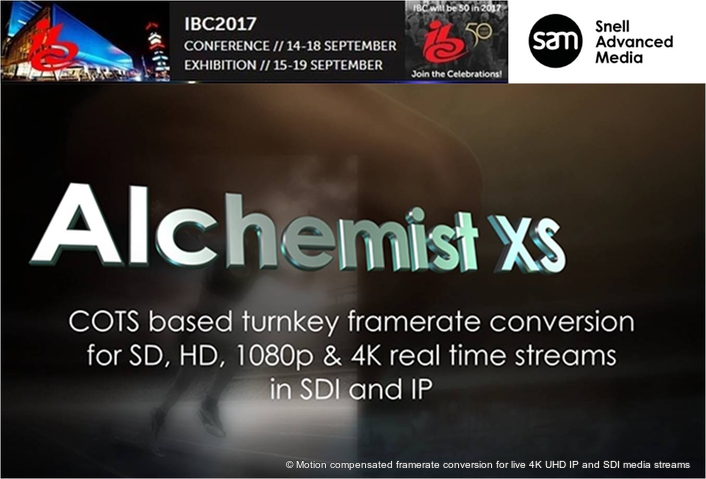 IBC2017: SAM launches Alchemist XS – motion compensated framerate conversion for live 4K UHD IP and SDI media streams