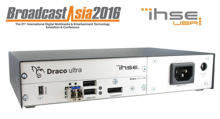 IHSE USA Products at BroadcastAsia2016