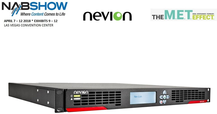 Nevion will be showcasing Virtuoso and VideoIPath on its booth (SU5510) at the NABshow 2018, April 7-12, Las Vegas Convention Center
