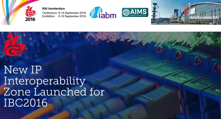 IABM and AIMS to deliver IP Interoperability Zone at IBC2016