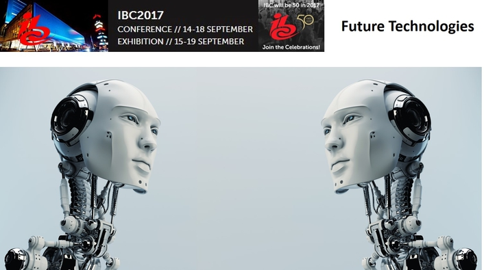 IBC2017 offers insights into future technologies set to transform the user experience