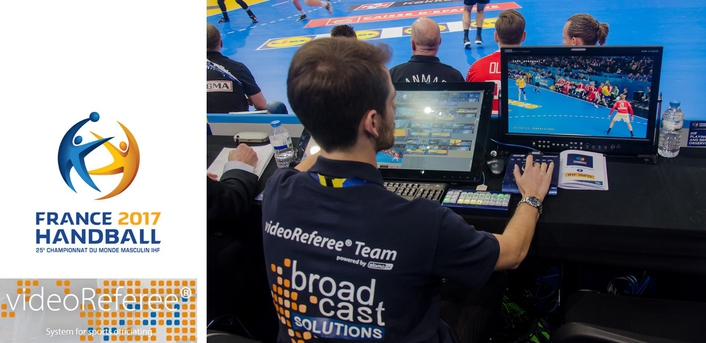 videoReferee® the overall Video Judging System during IHF Handball World Championship 2017 in France