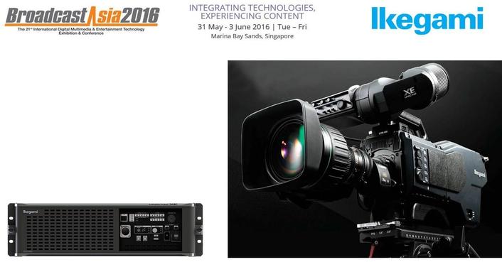 Ikegami Introducing 4K UHK-430 to APAC Market at BroadcastAsia 2016