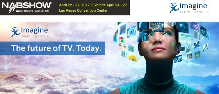 Imagine Communications Demonstrates End-to-End Workflow in the Cloud at NAB2017