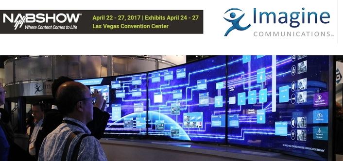 Imagine Communications to Empower Media Companies to Commence Next-Gen Journeys at NAB Show 2017