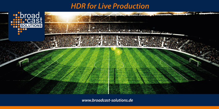 Broadcast Solutions with Broadcast Innovation Day Seminar on HDR for Live Production on May 30, 2018