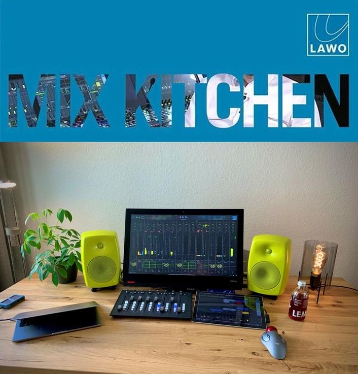 Lawo's Mix Kitchen Facilitates Live Remote Mixing