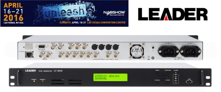 Leader to Showcase New LT4610 3G/HD/SD Multi-Format Video Sync Generator at NAB 2016