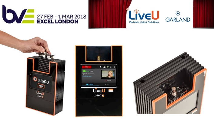 LiveU and Garland Partners BVE 2018 Preview
