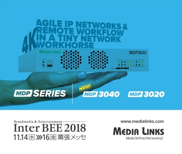Media Links Addresses IP Video Routing, 4K/UHD Transport, Remote Production at InterBee 2018
