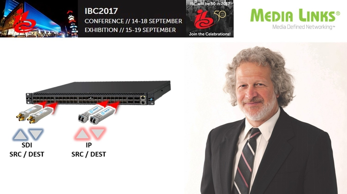 Media Links to Present Case Study on SDI to IP Core Infrastructure Change Out at IBC 2017