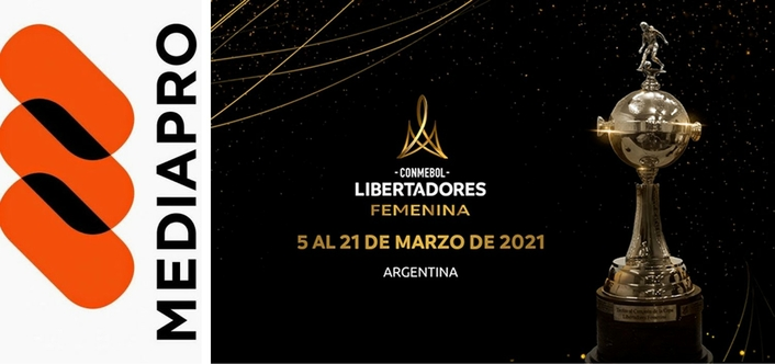 Mediapro appointed Host Broadcaster for the Copa Conmebol Libertadores Femenina
