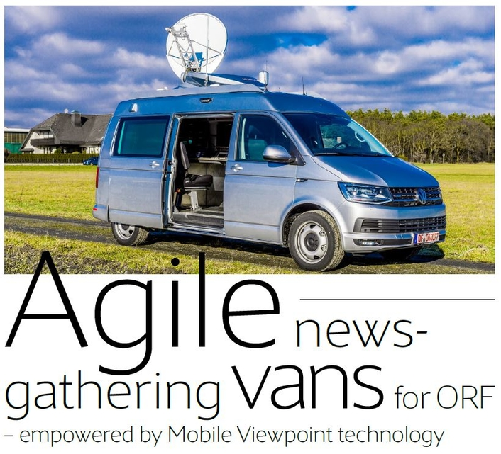 Agile newsgathering vans for ORF — empowered by Mobile Viewpoint technology