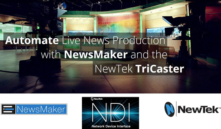 NewsMaker Systems Adopts Software-Driven IP Workflows with NewTek NDI™
