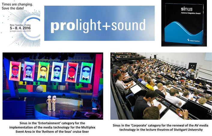 Prolight + Sound 2016: winners of the Sinus – Systems Integrations Award – chosen