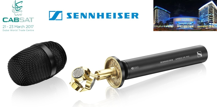SENNHEISER TO SHOWCASE AUDIO FOR VR/AR AND BROADCAST AT CABSAT 2017
