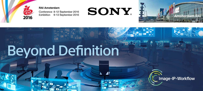Beyond Definition: Sony to launch new technologies, solutions and business models at IBC 2016
