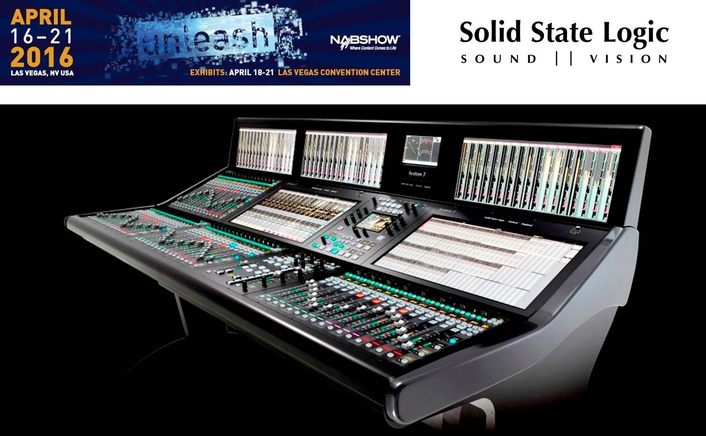 FIRST SHOWING OF SSL 'SYSTEM T' NETWORKED BROADCAST AUDIO PRODUCTION TECHNOLOGY AT NAB 2016