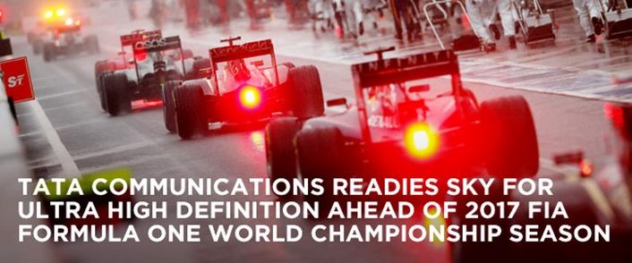 Tata Communications readies Sky for Ultra High Definition ahead of 2017 FIA Formula One World Championship season
