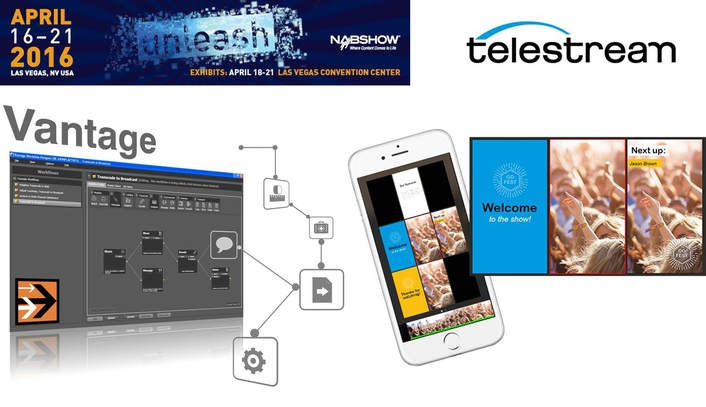 Telestream To Introduce New Workflow Enhancements to Vantage Platform at NAB 2016